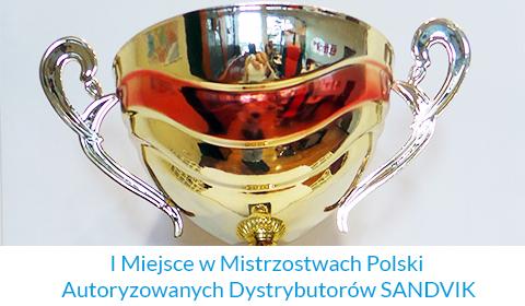 I Miejsce w Mistrzostwach Polski Autoryzowanych Dystrybutorów SANDVIK